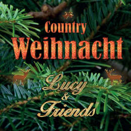 Lucy & Friends: Country Weihnacht (2015)