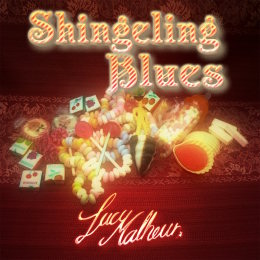 Lucy Malheur: Shingeling Blues (2016)